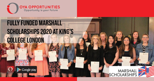 Fully Funded Marshall Scholarships 2020 at King's College London