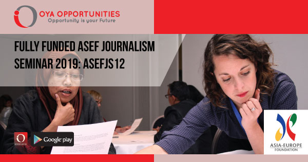 Fully Funded ASEF Journalism Seminar 2019: ASEFJS12
