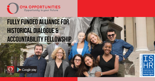 Fully Funded Alliance for Historical Dialogue & Accountability Fellowship