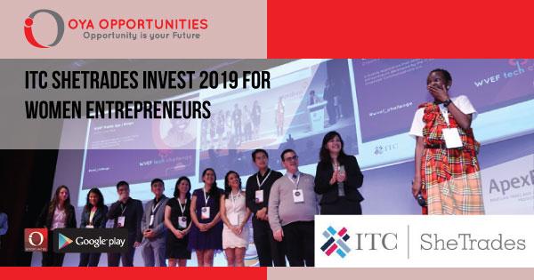 ITC SheTrades Invest 2019 for Women Entrepreneurs