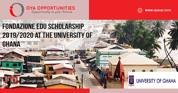 Fondazione Edu Scholarship 2019/2020 at the University of Ghana