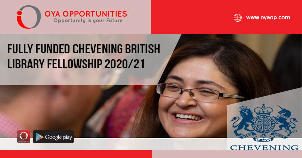 Fully Funded Chevening British Library Fellowship 2020/21