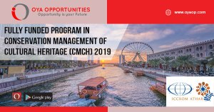 Fully Funded Program in Conservation Management of Cultural Heritage (CMCH) 2019