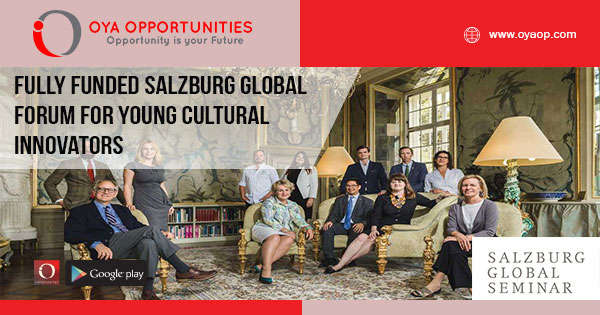 Fully Funded Salzburg Global Forum for Young Cultural Innovators