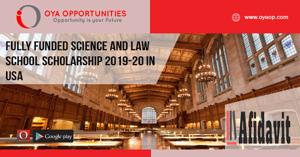Fully Funded Science and Law School Scholarship 2019-20 in USA
