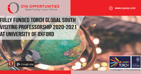Fully Funded TORCH Global South Visiting Professorship 2020-2021 at University of Oxford