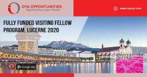 Fully Funded Visiting Fellow Program, Lucerne 2020