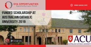 Funded Scholarship at Australian Catholic University 2019