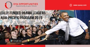 Fully Funded Obama Leaders: Asia-Pacific Program 2019