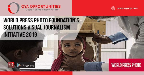 World Press Photo Foundation's Solutions Visual Journalism Initiative 2019