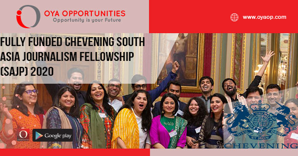 Fully Funded Chevening South Asia Journalism Fellowship (SAJP) 2020