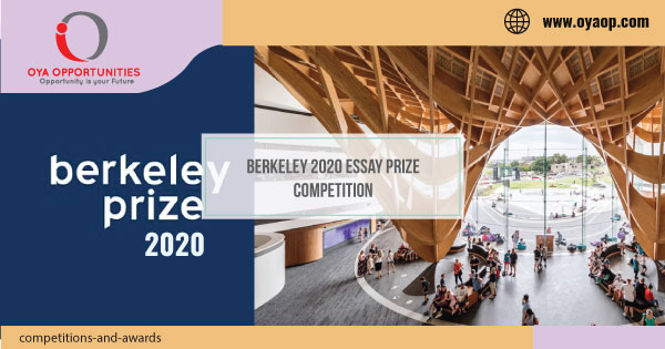 Berkeley 2020 Essay Prize Competition