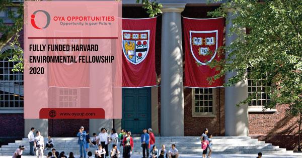 Fully Funded Harvard Environmental Fellowship 2020