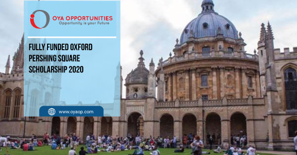 Fully Funded Oxford Pershing Square Scholarship 2020