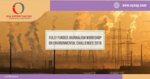 Fully Funded Journalism Workshop on Environmental Challenges 2019