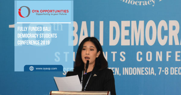Fully Funded Bali Democracy Students Conference 2019