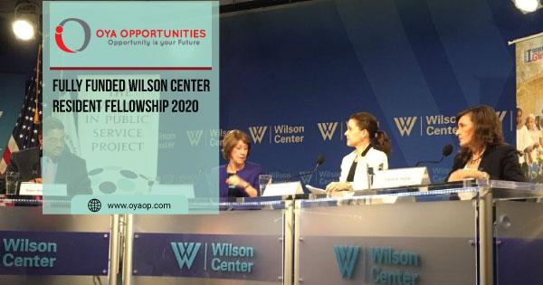 Fully Funded Wilson Center Resident Fellowship 2020