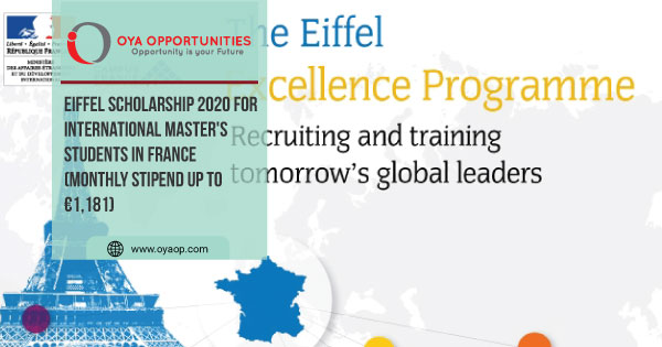 Eiffel Scholarship 2020 for International Master's Students in France (Monthly Stipend up to €1,181)
