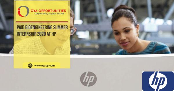 Paid Bioengineering Summer Internship 2020 at HP