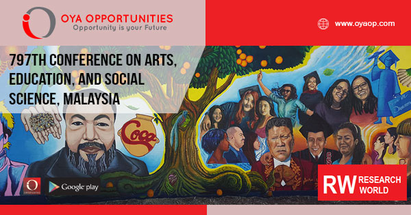 797th Conference on Arts, Education, and Social Science, Malaysia