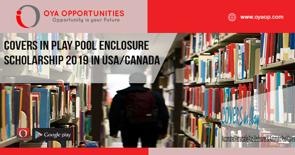 Covers in Play Pool Enclosure Scholarship 2019 in USA/Canada