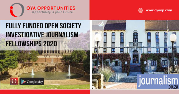 Fully Funded Open Society Investigative Journalism Fellowships 2020