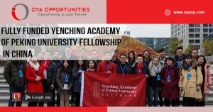Fully Funded Yenching Academy of Peking University Fellowship in China