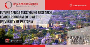Future Africa Tuks Young Research Leader Program 2019 at the University of Pretoria