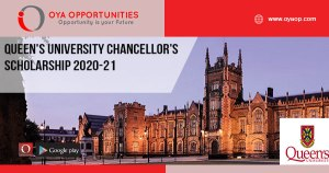 Queen's University Chancellor's Scholarship 2020-21
