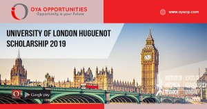 University of London Huguenot Scholarship 2019