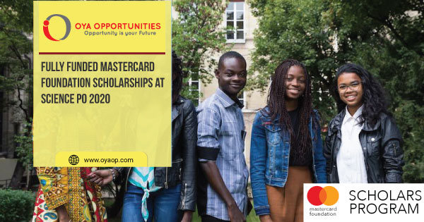 Fully Funded Mastercard Foundation Scholarships at Science Po 2020