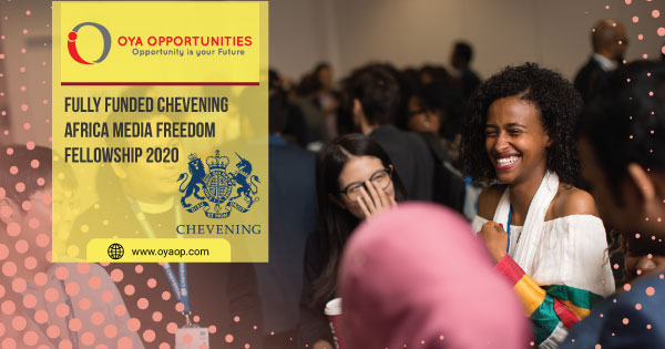 Fully Funded Chevening Africa Media Freedom Fellowship 2020