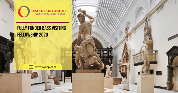Fully Funded Bass Visiting Fellowship 2020