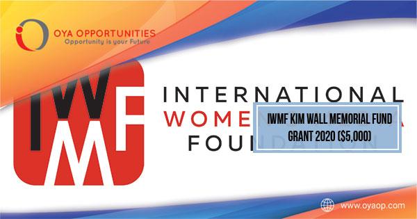 IWMF Kim Wall Memorial Fund Grant 2020 ($5,000)