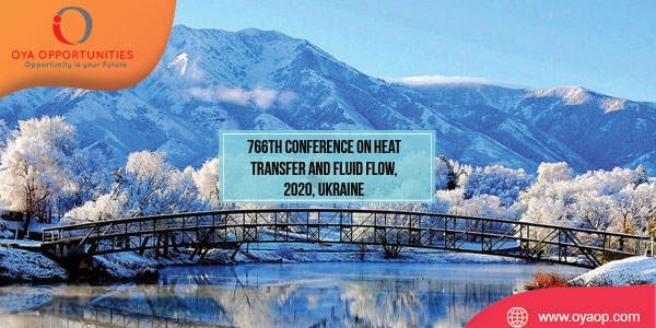 766th Conference on Heat Transfer and Fluid Flow, 2020, Ukraine