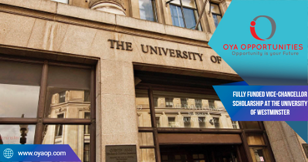 Fully Funded Tony Shaw International Students Scholarships at the University of Westminster