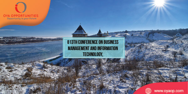 813th Conference on Business Management and Information Technology