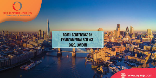 828th Conference on Environmental Science, 2020, London