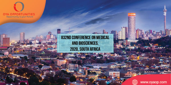 832nd Conference on Medical and Biosciences, 2020, South Africa