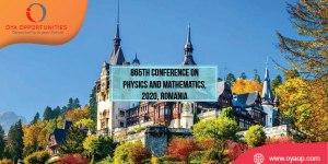 865th Conference on Physics and Mathematics, 2020, Romania
