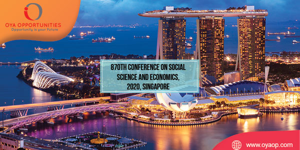 870th Conference on Social Science and Economics, 2020