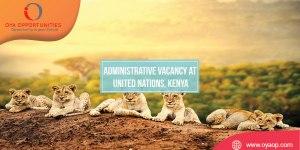 Administrative Vacancy at United Nations, Kenya