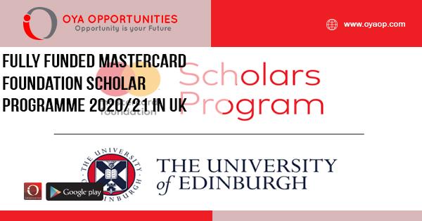 Fully Funded Mastercard Foundation Scholar Programme 2020/21 in UK