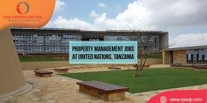 Property Management Jobs at UN, Tanzania