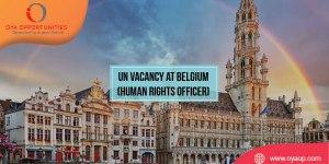 UN Vacancy at Belgium (Human Rights Officer)