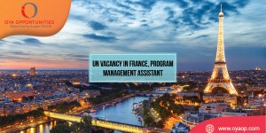 UN Vacancy in France, Program Management Assistant