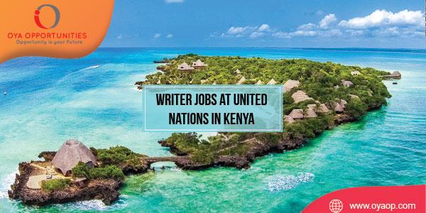 Writer Jobs at United Nations, Kenya