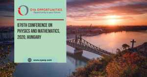 876th Conference on Physics and Mathematics, 2020, Hungary