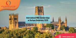 International MBA Scholarships at Durham University 2020
