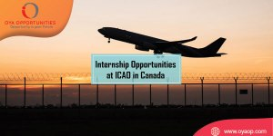 Internship Opportunities at ICAO at Canada